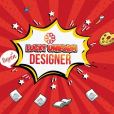 Lucky Uniform mở đợt tuyển designer fulltime- partime